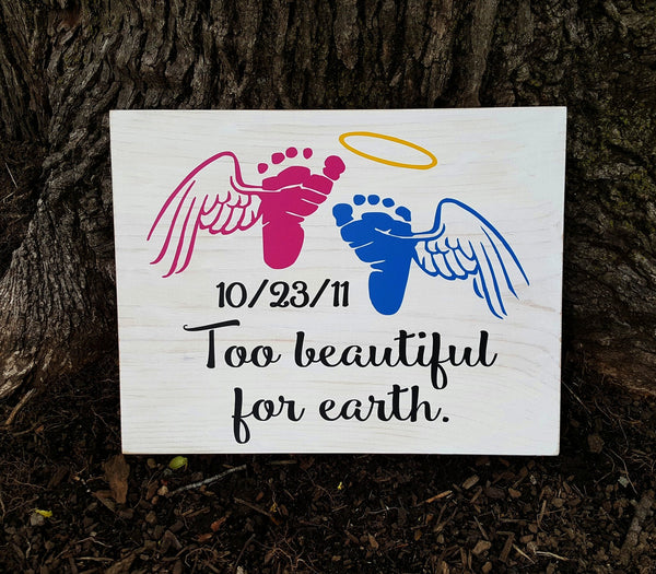 Too Beautiful For Earth sign - Kelly Belly Boo-tique