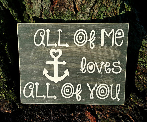 All Of Me Loves All Of You wood sign - Kelly Belly Boo-tique