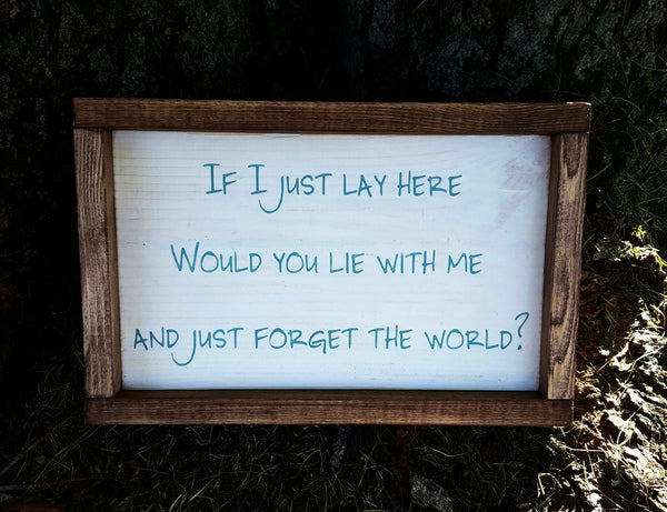 Just Forget The World framed sign