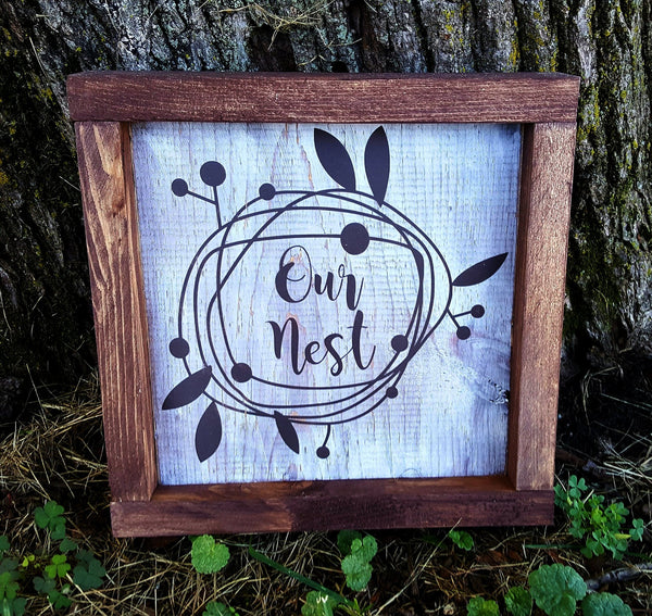 Our Nest framed wood sign