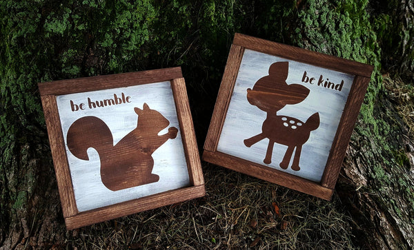 Woodland Critter Be Humble / Be Kind - Set of 2 wood signs
