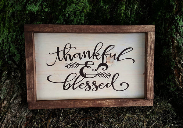 Thankful & Blessed framed wood sign