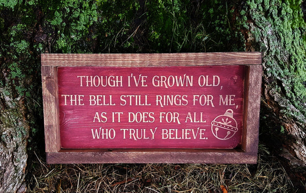 The Bell Still Rings For Me And All Who Truly Believe framed wood sign - Kelly Belly Boo-tique