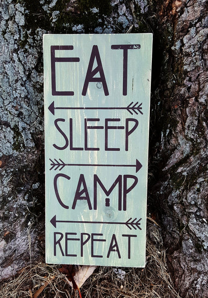 Eat Sleep Camp Repeat Wood Sign Outdoors Tent Rv