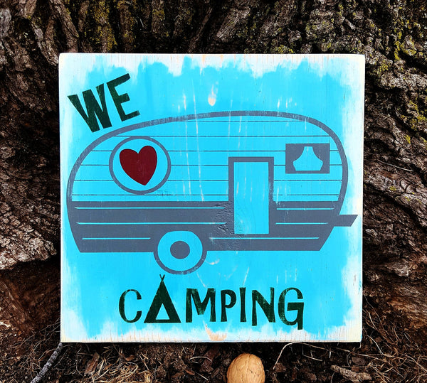 We Love Camping wood sign