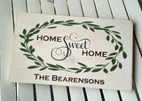 Home Sweet Home with Family Name wood sign