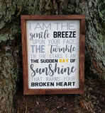 I Am The Gentle Breeze memorial / remembrance framed wood sign