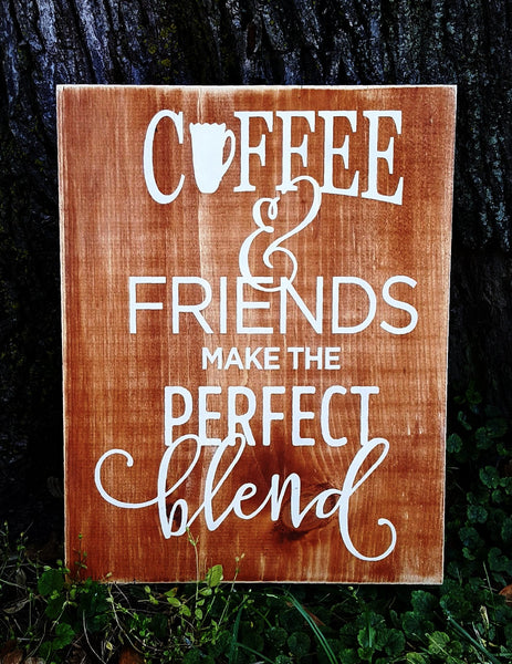 Coffee & Friends The Perfect Blend sign