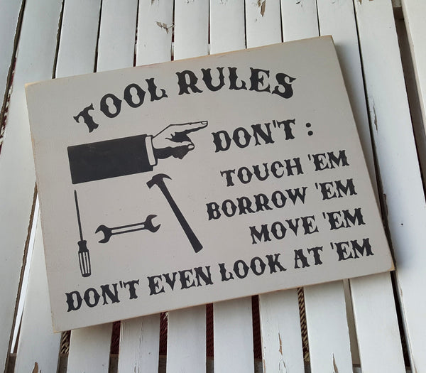 Tool Rules vintage wood sign