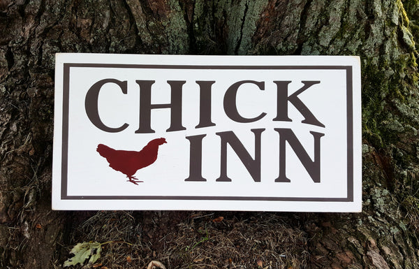 Chick Inn wood sign