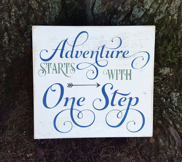 Adventure Starts With One Step wood sign
