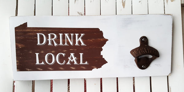 "Drink Local State 5.5"" x 14"" Bottle Opener wood sign"
