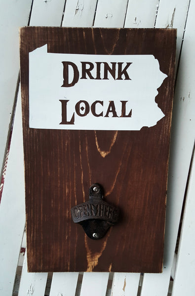"Drink Local State Bottle Opener 7"" x 12"" wood sign"