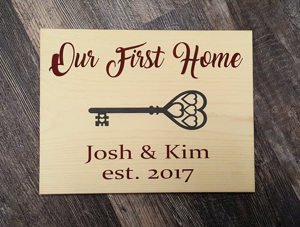 Our First Home wood sign