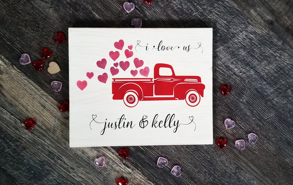 I Love Us Red Truck With Hearts And Names wood sign