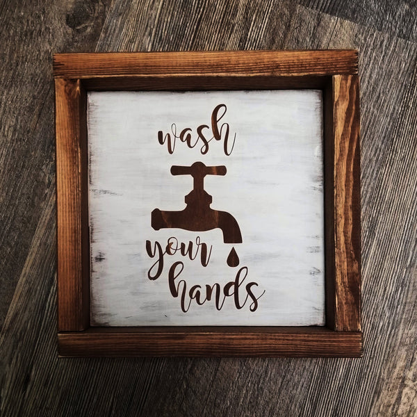 Wash Your Hands framed wood sign