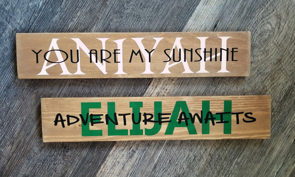You Are My Sunshine / Adventure Awaits personalized wood sign