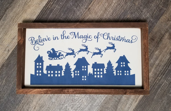 Believe In The Magic Of Christmas framed wood sign