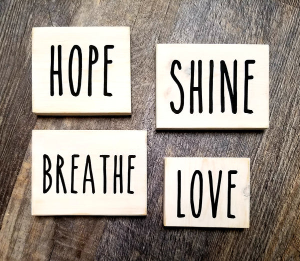 Hope - Shine - Breathe - Love  4 piece block set