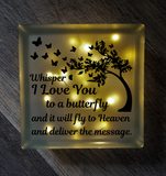 Lighted Glass Block - Whisper I Love You To A Butterfly And It Will Fly To Heaven And Deliver Your Message