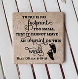 "6"" x 6"" There Is No Footprint Too Small That It Cannot Leave An Imprint On This Earth ceramic tile"