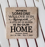 "6"" x 6"" When Someone We Love Is In Heaven A Little Bit Of Heaven Is In Our Home Ceramic Tile"