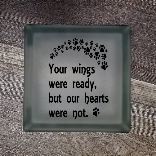 "Lighted Glass Block Pet Memorial ""Your Wings Were Ready But Our Hearts Were Not"""
