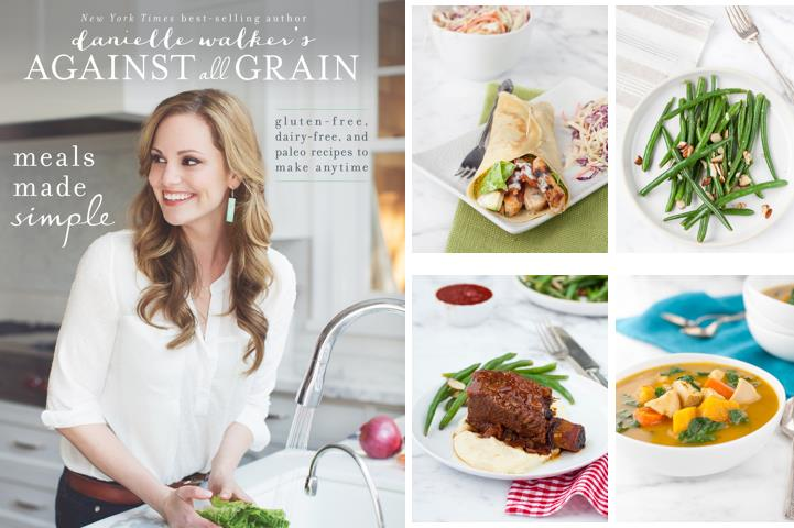 Danielle Walker's Against All Grains Meals Made Simple