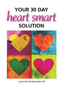 Your 30 Day Heart Smart Solution - by Lorna Vanderhaeghe