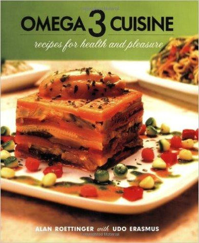 Omega 3 Cuisine by Alan Roettinger