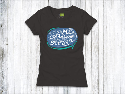 Pause My Strava Women's T-Shirt