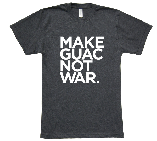 Men's Make Guac Not War Tee