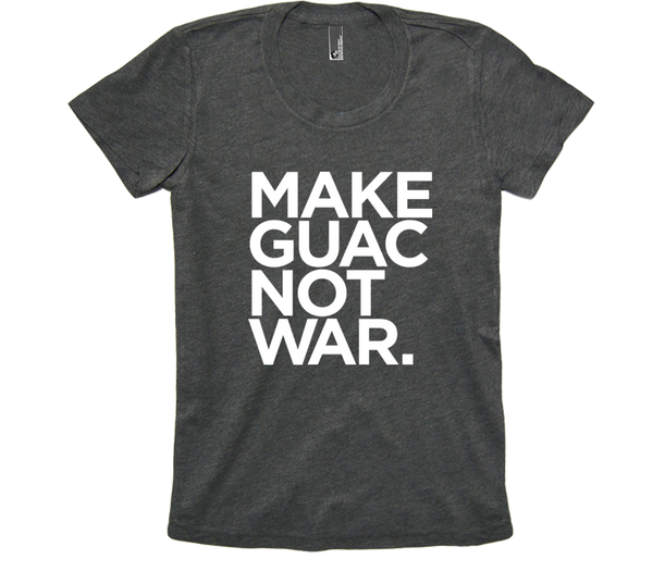 Women's Make Guac Not War Tee