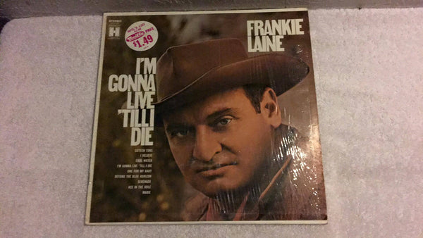 Frankie Laine I'm Gonna Live 'Till I Die LP - Wayne James Limited