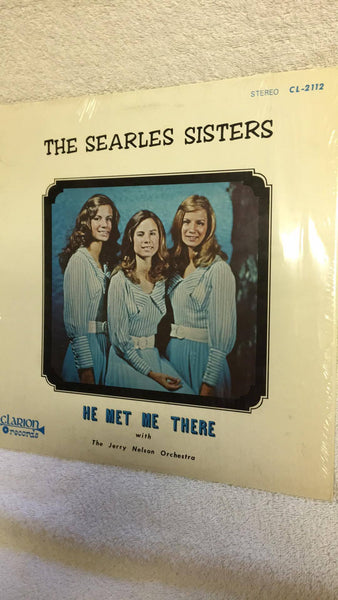 The Searles Sisters  He Met Me There with Jerry Nelson Orchestra  CL-2112 - Wayne James Limited