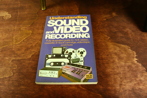 Understanding Sound and Video Recording by Michael Overman - Wayne James Limited - 1