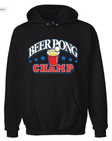 Beer Pong Champ Hoodie Sweatshirt Black - Men's / Women's - Life Rush Apparel