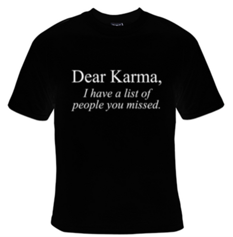 Dear Karma T-Shirt Men's - Life Rush Apparel