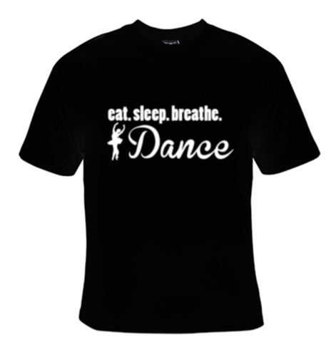 Eat Sleep Breathe Dance White Text T-Shirt Women's - Life Rush Apparel