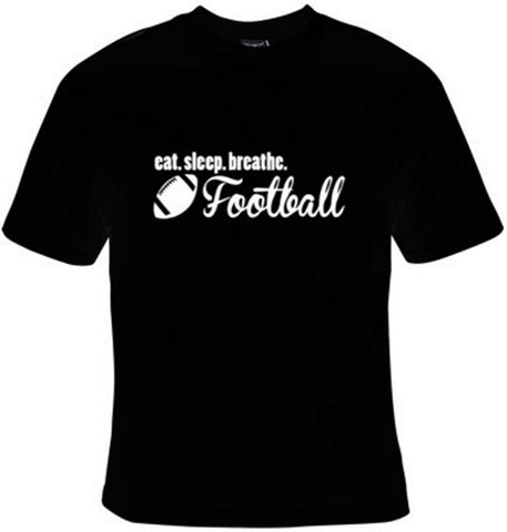 Eat Sleep Breathe Football White Text T-Shirt Women's - Life Rush Apparel