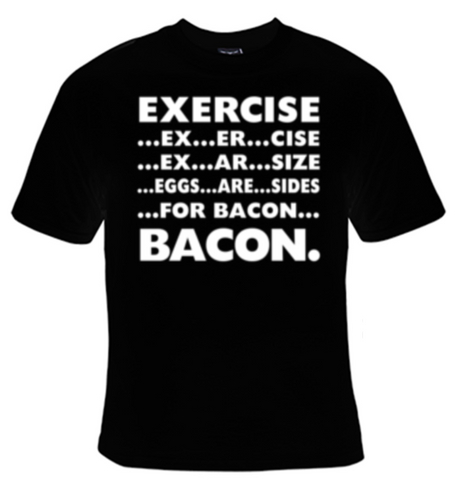 Exercise Bacon T-Shirt Women's - Life Rush Apparel