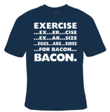 Exercise Bacon T-Shirt Men's - Life Rush Apparel