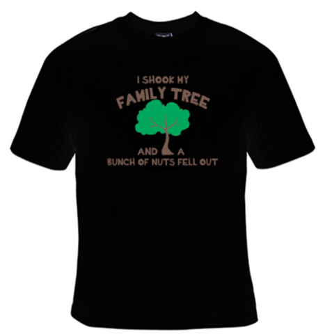 I Shook My Family Tree And A Bunch Of Nuts Fell Out T-Shirt Men's - Life Rush Apparel
