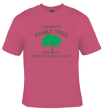 I Shook My Family Tree And A Bunch Of Nuts Fell Out T-Shirt Women's - Life Rush Apparel