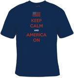 Keep Calm And America On T-Shirt Men's - Life Rush Apparel