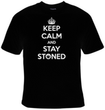 Keep Calm And Stay Stoned T-Shirt Women's - Life Rush Apparel