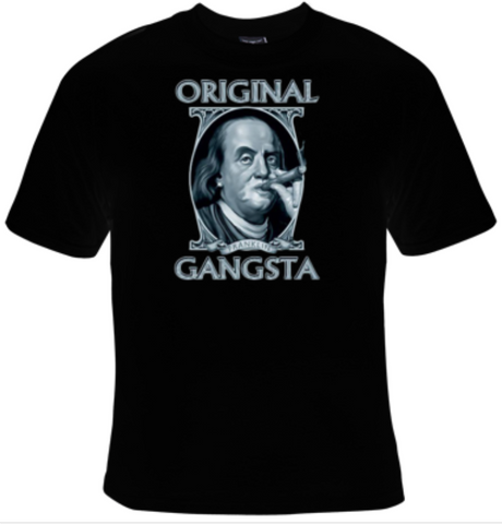 Original Gangsta Ben Franklin T-Shirt Women's - Life Rush Apparel