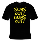 Suns Out! Guns Out! T-Shirt Men's - Life Rush Apparel
