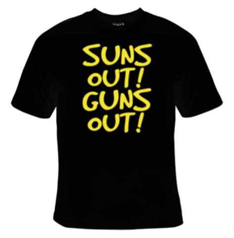 Suns Out! Guns Out! T-Shirt Women's - Life Rush Apparel