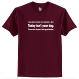 Today Isn't Your Day T-Shirt Men's - Life Rush Apparel